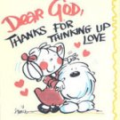 Dear God Thanks for Thinking Up Love by Annie Fitzgerald