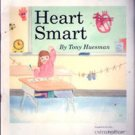 Heart Smart by Tony Huesman