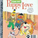 Sesame Street Puppy Love by Madeline Sunshine
