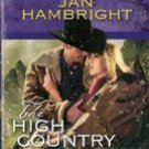 The High Country Rancher by Jan Hambright