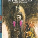The Clue In The Embers by Franklin W , Dixon 1972