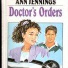 Doctors Orders by Ann Jennings