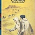 The Mysterious Caravan by Franklin W Dixon, 1975