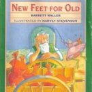 New Feet for Old by Barrett Waller