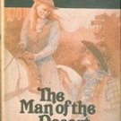 The Man of the Desert & The Unwilling Guest by Grace L Hill
