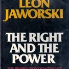 The Right and The Power by Leon Jaworski