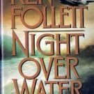 Night Over Water by Ken Follett (Hardback)