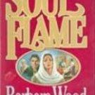 Soul Aflame by Barbara Wood, 1987