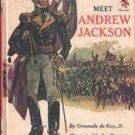 Meet Andrew Jackson by Ormonde de Kay Jr., 1967