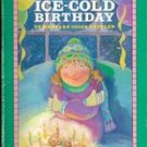 Ice-cold Birthday by Maryann Cocca Leffler