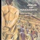 Jesus of Nazareth, Son of Man Son of God by John Reumann