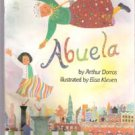 Abuela by Arthur Dorros, Illustrated by Elisa Kleven