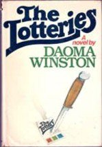 The Lotteries by Daoma Winston