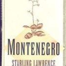 Montenegro by Starling Lawrence (1st Edition)