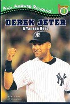 Derek Jeter: A Yankee Hero by B A Roth