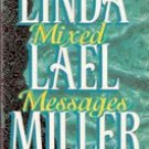 Mixed Messages by Linda Lael Miller