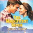 The Magnificent Seven by Cheryl St John
