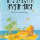 The Mysterious Seventh House by Jeannette B Flot