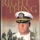 The Right Thing by Commander Scott Waddle (ret)