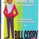 I am What I Ate and Im Frightened by Bill Cosby