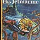 Tom Swift and His Jetmarine by Victor Appleton II, 1954
