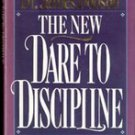 The New Dare to Discipline by Dr James Dobson