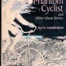 The Phantom Cyclist by Ruth Ainsworth, 1974