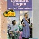 The Last Bridesmaid by Leandra Logan