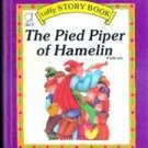 The Pied Piper of Hamelin (Tuffy Story Book)