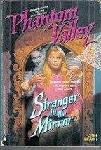 Phantom valley: Stranger In The Mirror by Lynn Beach