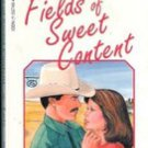 Fields of Sweet Content by Norma Jean Lutz