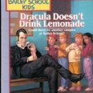 Dracula Doesn't Drink Lemonade by Debbie Dadley