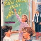 Ellie Brader Hates Mr G by Janet Johnston