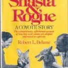 Shasta & Rogue  A Coyote Story by Robert L Behme