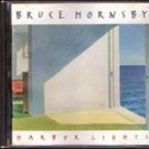 Harbour Lights by Bruce Hornsby (Music CD)