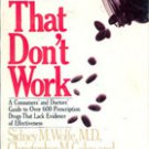 Pills That Don't Work by Sidney M Wolfe, Christopher M Coley