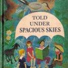 Told Under Spacious Skies: Regional Stories about American Childern, 1962