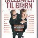 Talegaver Til Born, Lars Jubilaeum, VHS (Denmarks Best Stand-Up)
