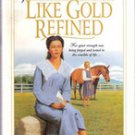 Like Gold Refined by Janette Oke, HC/ DJ