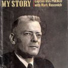 Bucher: My Story by Commander Lloyd M Bucher and Mark Rascovich