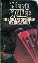 The Silent Speaker (Nero Wolfe)  by Rex Stout, 1983