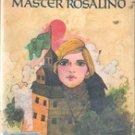 Master Rosalind by John & Patricia Beatty, 1974 First Edition