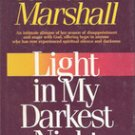 Light in My Darkest Night by Catherine Marshall