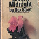 Before Midnight (Nero Wolfe)  by Rex Stout, 1976
