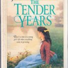 The Tender Years by Janette Oke, HC/ DJ
