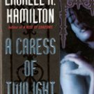 A Caress of Twilight by Laurell K Hamilton  (Meredith Gentry P I - Book 2)