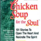 Chicken Soup for The Soul by Jack Canfield, Mark Victor Hansen