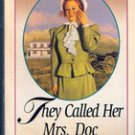 They Called Her Mrs Doc by Janette Oke,
