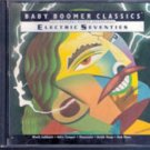 Baby Boomer Classics: Electric Seventies (Music CD)
