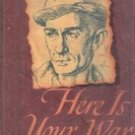 Here Is Your War by Earnie Pyle ( 1944) WWII Journalist